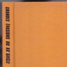 Libros de segunda mano: GRANDES ÉVASIONS DU XX SIÈCLE - VOLUME I - READER´S DIGEST 1980. Lote 287750888