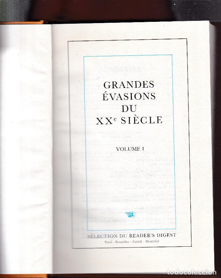 Libros de segunda mano: GRANDES ÉVASIONS DU XX SIÈCLE - VOLUME I - READER´S DIGEST 1980 - Foto 4 - 287750888