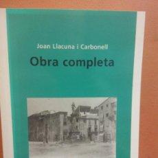 Libros de segunda mano: OBRA COMPLETA. JOAN LLACUNA I CARBONELL. ABADIA DE MONTSERRAT. Lote 288037958