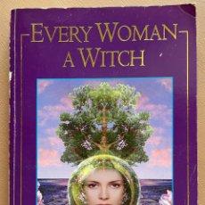 Libros de segunda mano: EVERY WOMAN A WITCH. CASSANDRA EASON. Lote 288039463