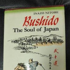 Libros de segunda mano: BUSHIDO ( THE SOUL OF JAPAN ) INAZO NITOBE. Lote 288058098