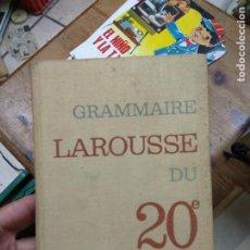 Libros de segunda mano: GRAMMAIRE LAROUSSE DU 20E SIÈCLE. EN FRANCÉS. L.27737. Lote 288066098