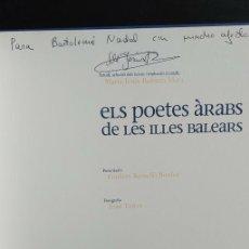Libros de segunda mano: ELS POETES ARABS DE LES ILLES BALEARS. MARÍA J. RUBIERTA MATA. FOTOGRAFÍA J. TORRES, PYMY C. Lote 288098173