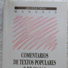 Libri di seconda mano: COMENTARIOS DE TEXTOS POPULARES E DE MASAS – CLAUDIO RODRÍGUEZ FER (XERAIS, 1994) /// GALICIA GALEGO. Lote 288339018