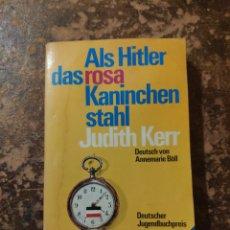 Libros de segunda mano: ALS HITLER DAS ROSA KANINCHEN STAHL JUDITH KERR (DEUTSCH VON, ANNEMARIE BOLL). Lote 288412603