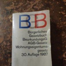 Libros de segunda mano: BURGERLICHES GESETZBUCH BEURKUNDUNGSG AGB-GESETZ WOHNUNGSEIGENTUMSGESETZ, 30. AUFLAGE 1987 (DTV). Lote 288412743