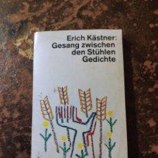 Libros de segunda mano: GESANG ZWISCHEN DEN STUHLEN GEDICHTE (ERICH KASTNER) (DTV). Lote 288412843