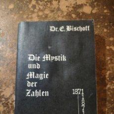 Libros de segunda mano: DIE MYSTIK UND MAGIE DER ZAHLEN (DR. KLINGSOR). Lote 288413048