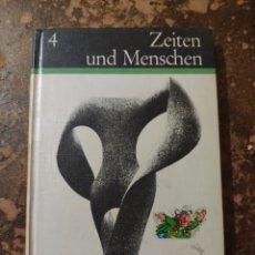 Libros de segunda mano: ZEITEN UND MENSCHEN. Lote 288413458