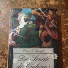 Libros de segunda mano: DIE SONATE DES EINHORNS (PETER S. BEAGLE) (DIANA). Lote 288413553