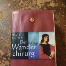 Libros de segunda mano: DER WANDER CHIRURG (WOLF SERNO) (ROMAN, KNAUR). Lote 288413718