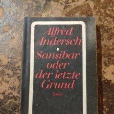 Libros de segunda mano: SANSIBAR ODER DER LETZTE GRUND (ALFRED ANDERSCH) (ROMAN, DIOGENES). Lote 288413833