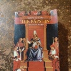 Libros de segunda mano: DIE PAPSTIN (DONNA W. CROSS) (HISTORISCHER ROMAN). Lote 288413898