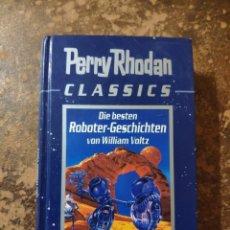 Libros de segunda mano: PERRY RHODAN CLASSICS, DIE BESTEN ROBOTER-GESCHICHTEN (VON WILLIAM VOLTZ). Lote 288414158