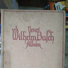 Libros de segunda mano: WILHELM BUFCH - NEUES WILHELM BUFCH ALBUM. Lote 288909748