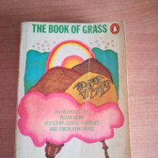 Libros de segunda mano: RARO Y DIFÍCIL LIBRO THE BOOK OF GRASS, INGLÉS, PEYOTE, LSD, CANNABIS, DROGAS, 1967, 1972. Lote 289445148