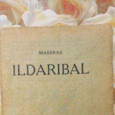 Libros de segunda mano: ILDARIBAL. MASERAS. BARCELONA 1915.. Lote 289490808