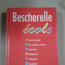 Libros de segunda mano: BESCHERELLE ECOLE. HATIER. Lote 289493483