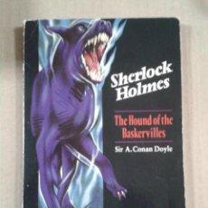 Libros de segunda mano: THE HOUND OF THE BASKERVILLES. SIR ARTHUR CONAN DOYLE *. Lote 289494978