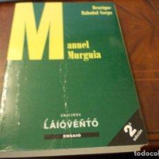 Libros de segunda mano: MANUEL MURGUÍA, HENRIQUE RABUÑAL CORGO. ENSAIO EDICIÓNS LAIOVENTO 2ª ED. XULLO 1.999 EN GALLEGO. Lote 289497368