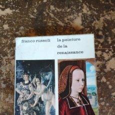 Libros de segunda mano: LA PEINTURA DE LA RENAISSANCE (FRANCO RUSSOLI) (LE LIVRE-MUSEE) (PONT ROYAL). Lote 289694558