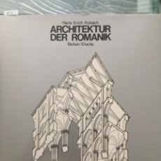 Libros de segunda mano: ARCHITEKTUR DER ROMANIK, HANS ERICH KUBACH. Lote 289709068