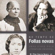 Libros de segunda mano: NO TEMPO DE FOLLAS NOVAS : UNHA VIAXE POLA LITERATURA UNIVERSAL - ED. M. PILAR GARCÍA NEGRO. Lote 289885898