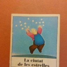 Libros de segunda mano: LA CIUTAT DE LES ESTRELLES. MERCÈ COMPANY. VALENTINA CRUZ. EDITORIAL ARGOS VERGARA. Lote 290009683