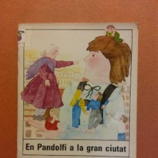 Libros de segunda mano: EN PANDOLFI A LA GRAN CIUTAT. FRANCESC D'ASSIS SALES. EULALIA SARIOLA. EDITORIAL ARGOS VERGARA. Lote 290009968