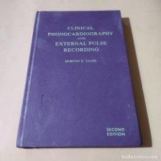 Libros de segunda mano: CLINICAL PHONOCARDIOGRAPHY AND EXTERNALPULSE RECORDING.MORTON E. TAVEL. 1973. 322 PAGS.. Lote 290314658