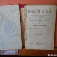 Livros em segunda mão: ELOQÜENCIA CATALANA. FRANCESCH FAYOS ANTONY. SEXTA EDICION. BARCELONA 1908.. Lote 292553518