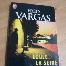 Libros de segunda mano: COULE LA SEINE (FRED VARGAS). Lote 293320818