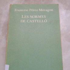 Libros de segunda mano: FRANCESC PÉREZ MORAGÓ-LES NORMES DE CASTELLÓ-QUADERNS 3I4- ENVÍO CERTIFICADO 3,99. Lote 293736323