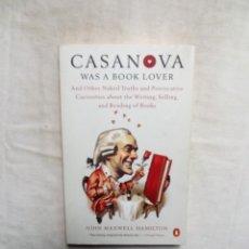 Libros de segunda mano: CASANOVA WAS A BOOK LOVER / JOHN MAXWELL HAMILTON. Lote 293948213