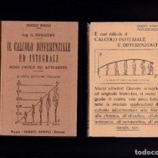 Libros de segunda mano: IL CALCOLO DIFFERENZIALE ED INTEGRALE - GUSTAVO BESSIÈRE - EDITORE ULRICO HOEPLI 1941. Lote 294165913