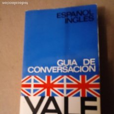 Libros de segunda mano: GUIA DE CONVESACION ESPAÑOL-INGLES. Lote 294278913