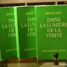 Libros de segunda mano: ABD- RU- SHIN --- DANS LA LUMIÈRE DE LA VÉRITÉ--- MESSAGE DU GRIAL--- ÉDITIONS FRANÇAISES DU GRAAL. Lote 294502453