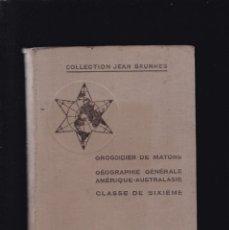 Libros de segunda mano: GÉOGRAPHIE - AMÉRIQUE ET AUSTRALASIE - LIBRAIRIE A. HATIER 1934 / IL.LUSTRÉE. Lote 295305368