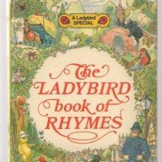 Libros de segunda mano: A LADYBIRD SPECIAL. THE LADYBIRD BOOK OF RHYMER. , 1977. EN INGLÉS. (VI/9). Lote 295482953