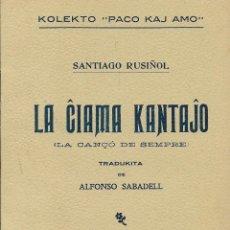 """Libros de segunda mano: LIBRILLO EN ESPERANTO """"LA CIAMA KANTAJO"""" DE SANTIAGO RUSIÑOL. KOLEKTO """"PACO KAJ AMO"""" 1910. Lote 295485173"""