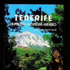 Libros de segunda mano: TENERIFE. LA PALMA - GOMERA - HIERRO. TEODORO MARTÍNEZ. EDICIONES GASTEIZ. 1988 (ITALIANO). Lote 295507533