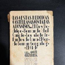 Libros de segunda mano: LAS GESTAS HEROICAS CASTELLANAS CONTADAS A LOS NIÑOS. ANGEL CRUZ. ED. BIBLIOTECA NUEVA. MADRID, 1931. Lote 297384898