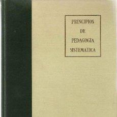 Libros de segunda mano: PRINCIPIOS DE PEDAGOGÍA SISTEMÁTICA / VÍCTOR GARCÍA HOZ. Lote 20238666