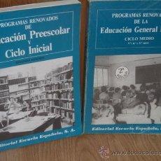 Libros de segunda mano: PROGRAMAS RENOVADOS DE EDUCACIÓN 2T (PREESCOLAR Y EGB) DE ED. ESCUELA ESPAÑOLA EN MADRID 1984. Lote 19953763
