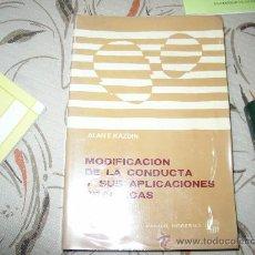 Livres d'occasion: MODIFICACION DE LA CONDUCTA Y SUS APLICACIONES PRACTICAS. Lote 16512804