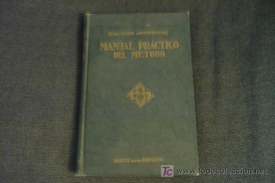 METODO MONTESSORI-MANUAL PRACTICO DEL METODO (Libros de Segunda Mano - Ciencias, Manuales y Oficios - Pedagogía)