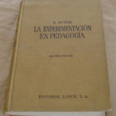 Libros de segunda mano: LA EXPERIMENTACION EN PEDAGOGÍA - R. BUYSE - BIBLIOTECA DE PEDAGOGIA CONTEMPORANEA.. Lote 18061137