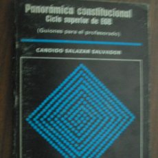 Libros de segunda mano: PANORÁMICA CONSTITUCIONAL. CICLO SUPERIOR DE EGB, GUIONES PARA EL PROFESORADO.SALAZAR SALVADOR, C.. Lote 18736139