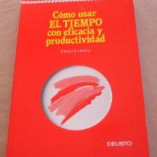 Libros de segunda mano: COMO USAR EL TIEMPO CON EFICACIA Y PRODUCTIVIDAD - P. TURLA Y K. HAWKINS - DEUSTO.. Lote 20679822
