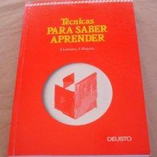 Libros de segunda mano: TECNICAS PARA SABER APRENDER - P. LEMAITRE Y F. MAQUÈRE - DEUSTO.. Lote 20679980